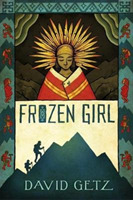 Frozen Girl: The Discovery of an Incan M