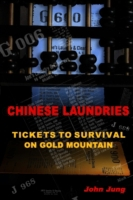 Chinese Laundries: Tickets to Survival o