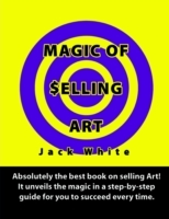 Magic of Selling Art: Absolutely the bes