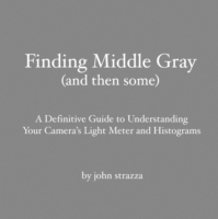 Finding Middle Gray (And Then Some): A D