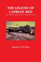 Legend of Capreol Red: And Other Stories