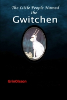 Little People Named, the Gwitchen