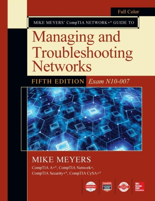 Mike Meyers CompTIA Network Guide to Man