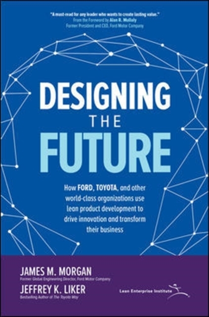 Designing the Future: How Ford, Toyota,