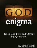 God Enigma: Does God Exist and Other Big