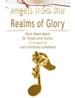Angels from the Realms of Glory Pure She