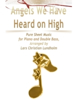Angels We Have Heard on High Pure Sheet