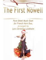First Nowell Pure Sheet Music Duet for F