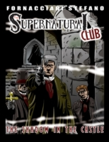 Supernatural Club: The Shadow in the Cas