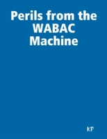 Perils from the WABAC Machine