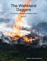 Wishblend Daggers: The Society Verses th