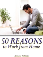 50 Reasons to Work from Home