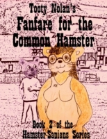 Tooty Nolan's Fanfare for the Common Ham