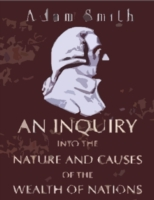 Inquiry Into the Nature and Causes of th