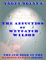 Tooty Nolan's The Abduction of Wetpatch