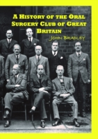 History of the Oral Surgery Club of Grea