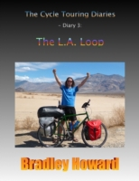Cycle Touring Diaries - Diary 3: The L.A