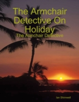 Armchair Detective On Holiday