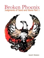 Broken Phoenix: Judgments of Sand and St
