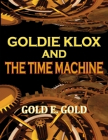 Goldie Klox and the Time Machine