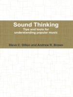 Sound Thinking - Tips and Tools for Unde