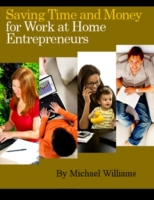 Saving Time and Money for Work at Home E