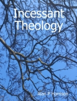 Incessant Theology