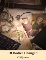 Of Bodies Changed