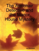 Armchair Detective and the Manor House M