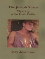 Joseph Smart Mystery: A Gay Erotic Thril