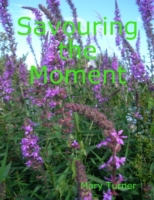 Savouring the Moment