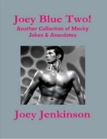 Joey Blue Two! Another Collection of Muc