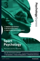 Psychology Express: Sport Psychology (Un