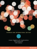 Linear Algebra with Applications: Pearso