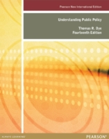 Understanding Public Policy: Pearson New