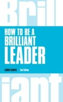 How to Be a Brilliant Leader, revised 2n