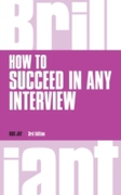 How to Succeed in any Interview, revised