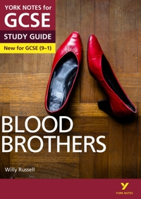 Blood Brothers: York Notes for GCSE (9-1