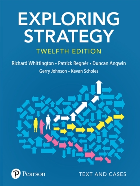 Exploring Strategy, Text and Cases, 12th
