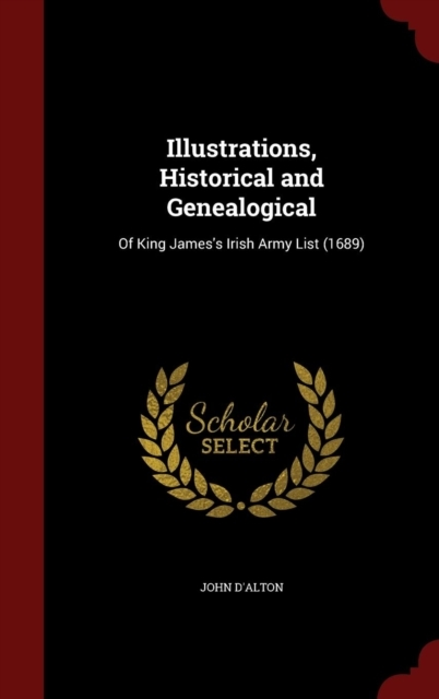 Illustrations, Historical and Genealogic