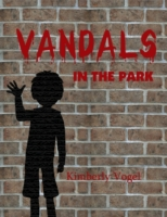 Vandals in the Park: A Project Nartana C