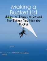 Making a Bucket List - A List of Things