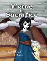 Virtue Is Sacrifice