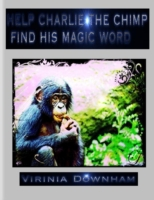 Help Charlie the Chimp Find His Magic Wo