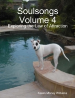Soulsongs, Volume 4: Exploring the Law o