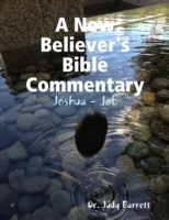 New Believer's Bible Commentary: Joshua