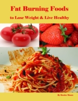 Fat Burning Foods to Lose Weight & Live