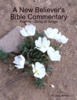 New Believer's Bible Commentary: Psalms