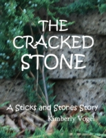 Cracked Stone: A Sticks and Stones Story
