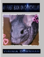 My First Book on Chinchillas